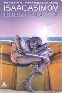 Isaac-Azimov-Robot-Dreams